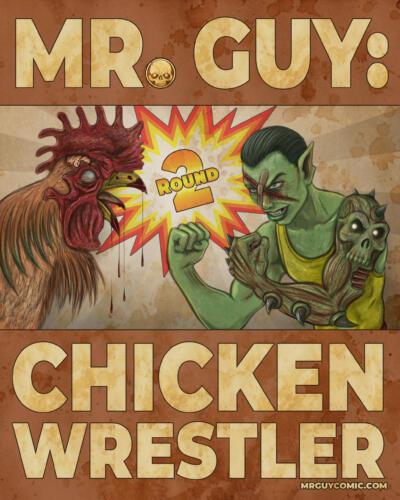 Mr. Guy: Chicken Wrestler - Round 2 ReLaunch